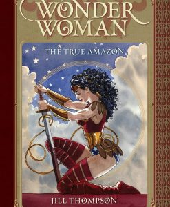 x_dcmay160281 DC Comics Comic Book Wonder Woman The True Amazon by Jill Thompson english